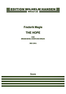 Frederik Magle: The Hope. Edition Wilhelm Hansen WH32135 front page.