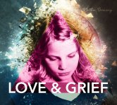 Matthew Browning - Love & Grief.jpg